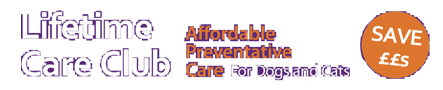 Lifetime Care Club - affordable preventive care for cats and dogs - save ££s